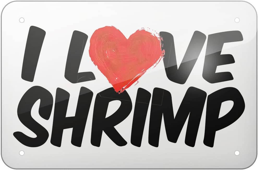Large 12x18 Rod Adams Metal Sign I Love Shrimp