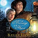 A Marriage of the Heart Audiobook by Kelly Long Narrated by Sarah Jindra, Brooke Sanford Heldman