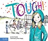 Tough!, Erin Frankel, 157542438X
