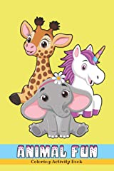 Animal Fun: Coloring Activity Book For Kids Paperback
