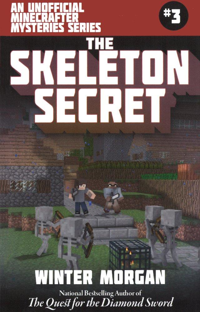 Download The Skeleton Secret (Turtleback School & Library Binding Edition) (Unofficial Minecraft Mysteries) pdf