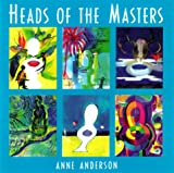 Heads of the Masters, Anne Anderson, 1576010546