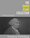 The David Hume Collection: 17 Classic Works (English Edition)