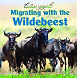 Migrating with the Wildebeest, Thessaly Catt, 144882544X