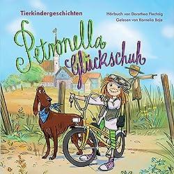 Tierkindergeschichten (Petronella Glückschuh 1)