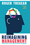Reimagining Management: Putting Process at the Center of Business Management