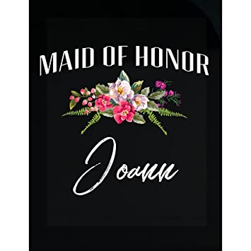 Amazoncom Maid Of Honor Joann Custom Name Bridal Party Gift