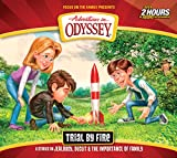 Trial by Fire (Adventures in Odyssey)