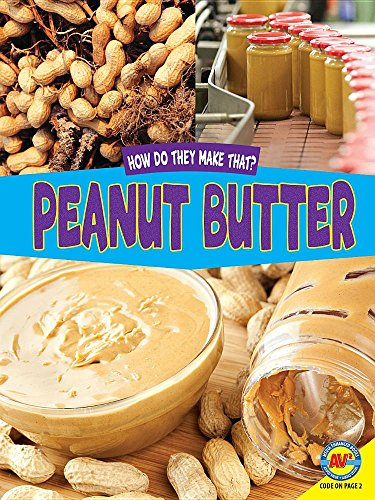 Peanut Butter (How Do They Make That?) by Av2 by Weigl (Image #1)