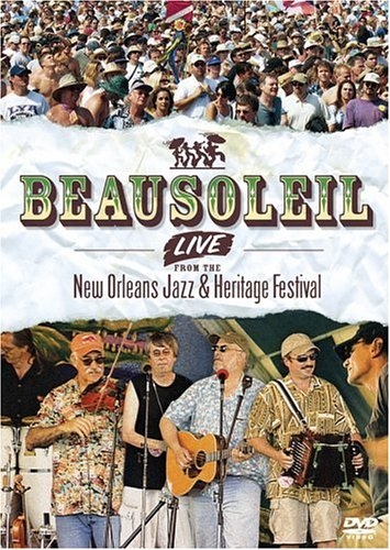 Beausoleil - Live From The New Orleans Jazz & Heritage Festival (Heritage Music Festivals)