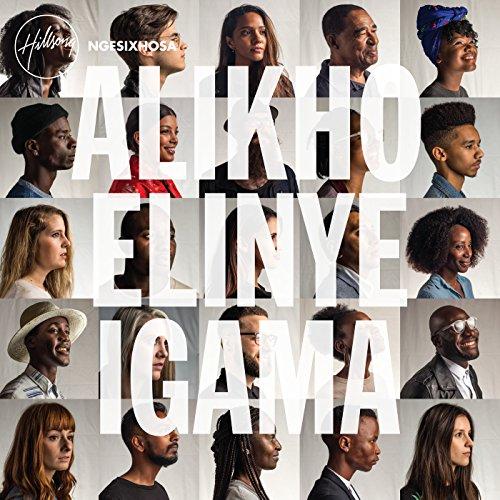 Hillsong ngesiXhosa - Alikho Elinye iGama (2018)