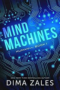 Mind Machines by Dima Zales ebook deal