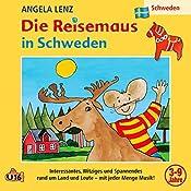 Die Reisemaus in Schweden | Angela Lenz