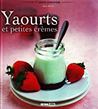 Yaourts et petites crèmes par Sylvie Aït-Ali