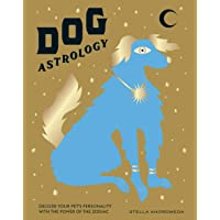 Dog Astrology: Decode Your Pet's Personality With the Power of the Zodiac