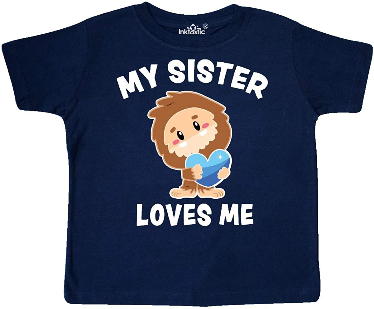 inktastic Cute Bigfoot My Sister Loves Me Toddler T-Shirt