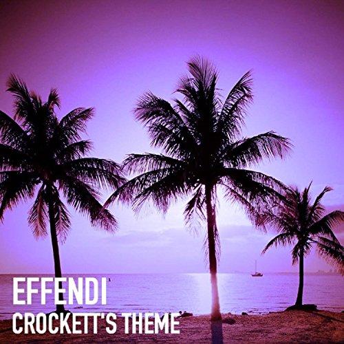 Crockett's Theme (Club Mix) (Crockett Club)