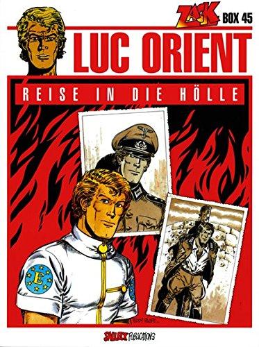 Luc Orient: Band 18: Reise in die Hölle. Zack Box 45