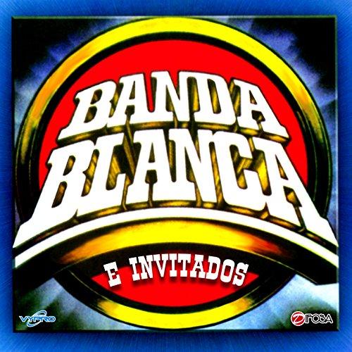 Exitos de Banda Blanca e Invitados