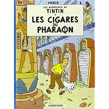 AVENTURES DE TINTIN (LES) T.04 : LES CIGARES DU PHARAON