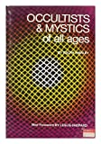 Occultists and Mystics of All Ages, Ralph Shirley, 0806504196