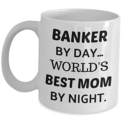 Amazon com: Banker Coffee Mug - Banker By Day Worlds Best