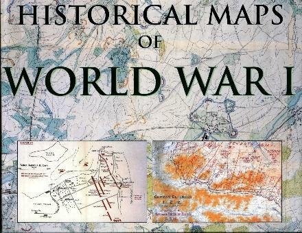 Historical maps of world war i simon forty 9781856487344 amazon historical maps of world war i simon forty 9781856487344 amazon books gumiabroncs Images