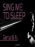 SING ME TO SLEEP (NOVELISE)