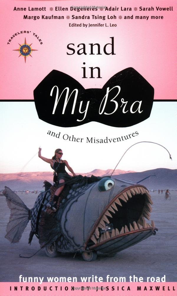 Sand in My Bra and Other Misadventures, edited by Jennifer L. Leo