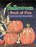 Halloween Book of Fun: Puzzles, Games, Jokes, Ideas, and More