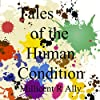 Tales of the Human Condition (With Music)
