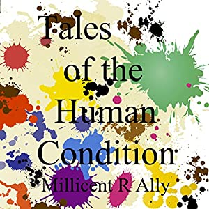 Tales of the Human Condition (With Music) Audiobook