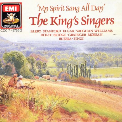 The King's Singers: My Spirit Sang All Day