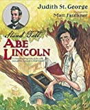 img - for Stand Tall, Abe Lincoln: A Compelling Biography of the Early Years of the Sixteenth U.S. President! (Turning Points) book / textbook / text book