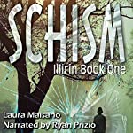 SCHISM: Illirin, Book One | Laura Maisano