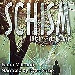 SCHISM: Illirin, Book One | Laura Maisano