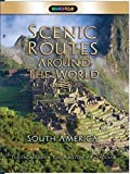 Scenic Routes Around the World- South America