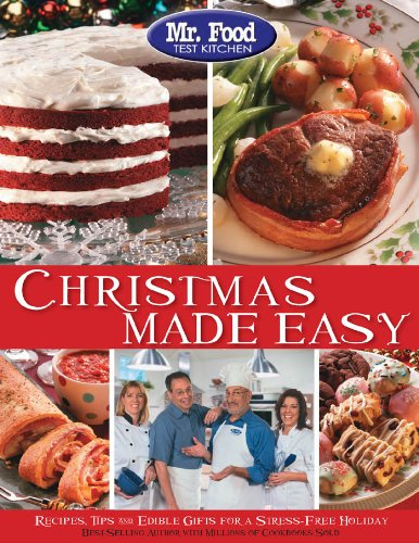 Mr food test kitchen christmas made easy recipes tips and a lower priced version of this book is available forumfinder Gallery
