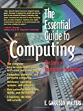 img - for The Essential Guide to Computing: The Story of Information Technology book / textbook / text book
