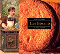 Les biscuits par Annie Perrier-Robert