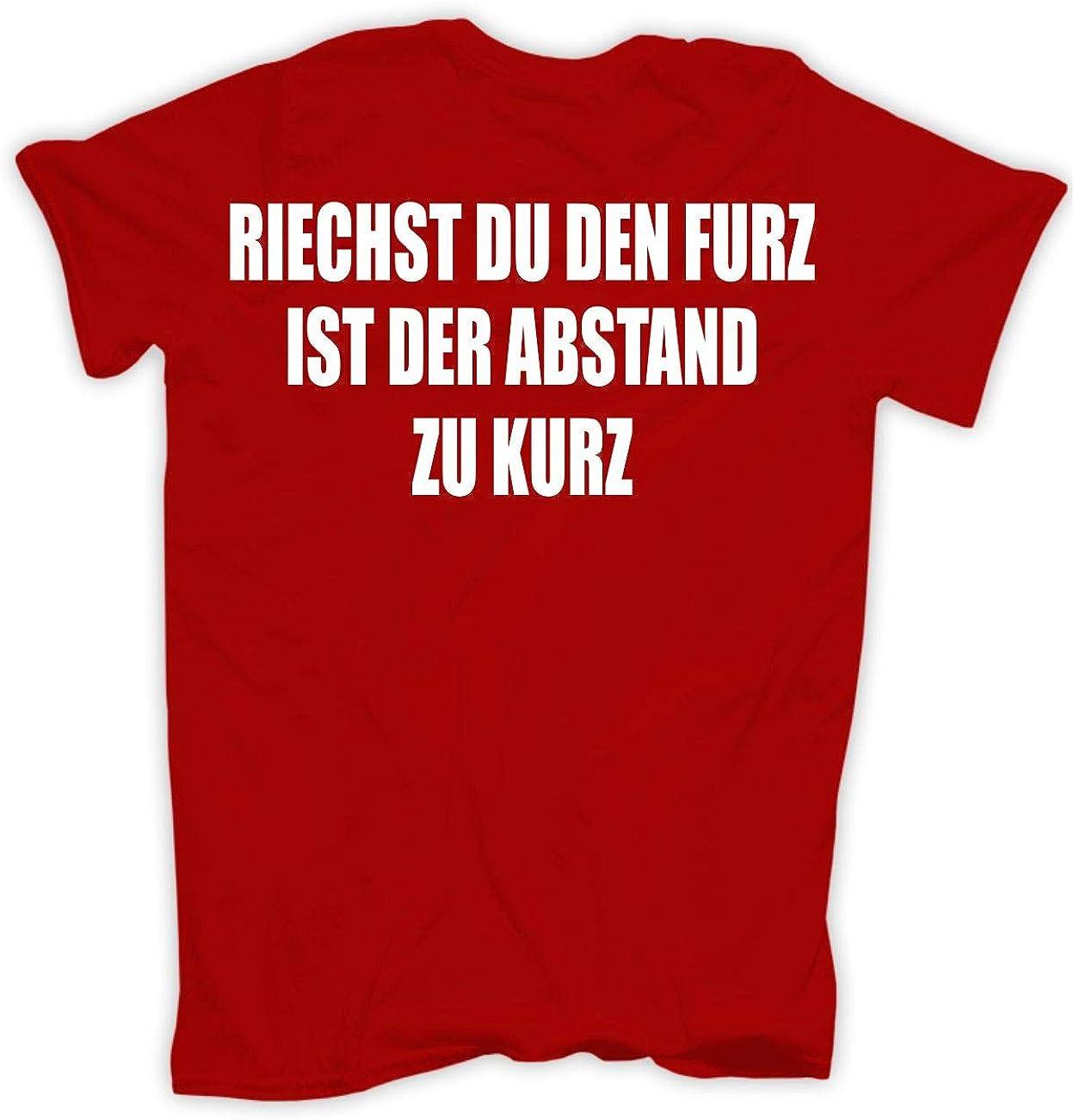 M/änner und Herren T-Shirt Riechst du den Furz ist der Abstand zu kurz Gr/ö/ße S 5XL