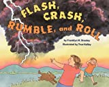 Flash, Crash, Rumble, and Roll, Franklyn M. Branley, 0060278587