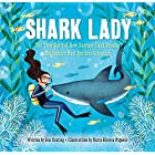 Shark Lady: The True Story of How Eugenie Clark Became the Ocean's Most Fearless Scientist