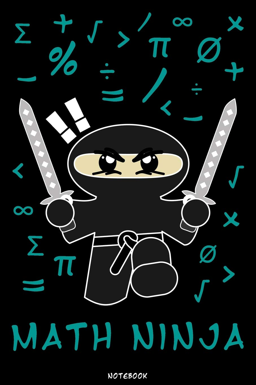 Math Ninja: Ninja Journal   Ninja Warrior Notebook   Gift ...