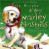A Very Marley Christmas, John Grogan, 0061372935