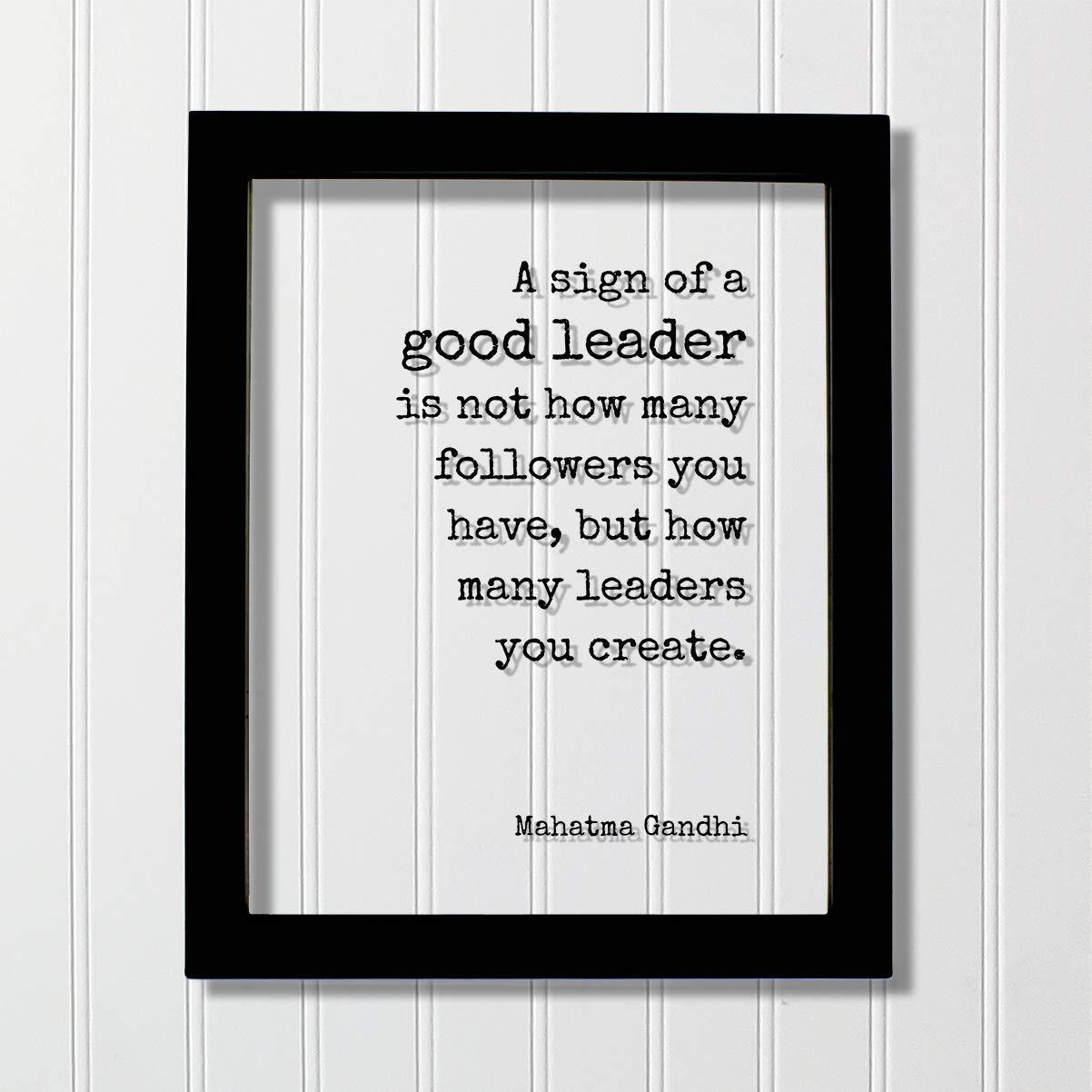 Mahatma Gandhi Frame - A Sign of a Good Leader
