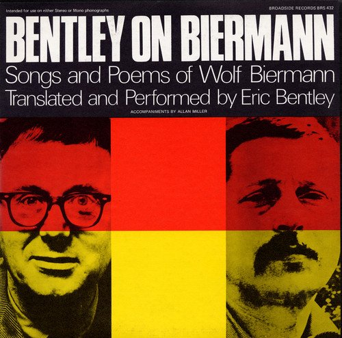 Bentley on Biermann: Songs and Poems from Folkways Records