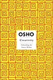 As Osho points out in the foreward to this book, historically, the creative person has been all but forced to rebel against the society.   But nowadays, the situation has dramatically changed. In today's world, the ability to respond creatively to...