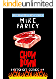 Chow Down (Hotshot Book 4)