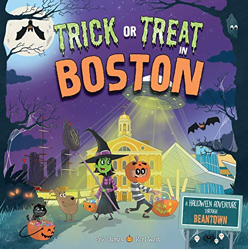 Trick or Treat in Boston: A Halloween Adventure Through Beantown -